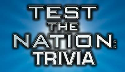 Test the Nation: Trivia