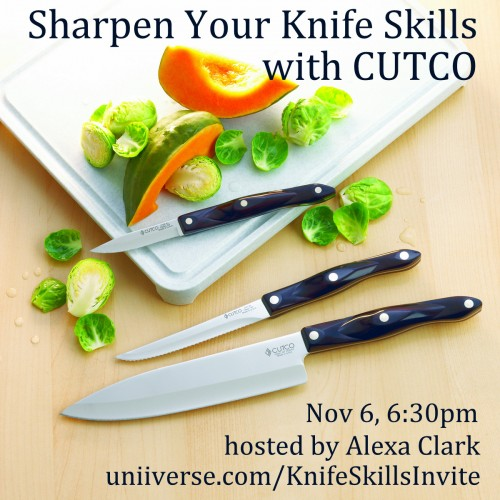 Sharpen Your Knife Skills with CUTCO November 6th, hosted by Alexa Clark