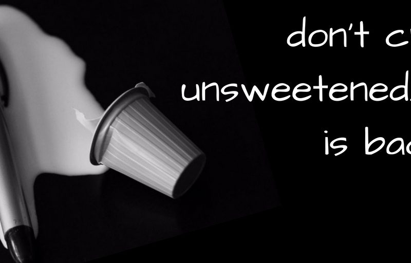 unsweetened-ca-is-back